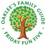 Oaklee's Family Guide Friday Fun Five